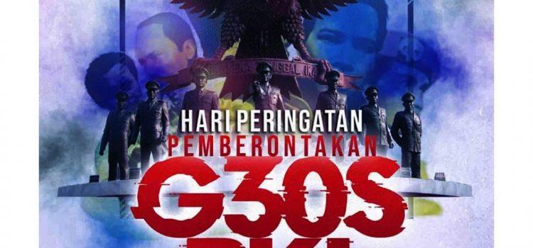 PEIRNGATAN PEMBERONTAKAN G30S PKI, JANGAN SAMPAI TERULANG KEMBALI