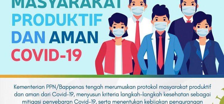 PROTOKOL MASYARAKAT PRODUKTIF DAN AMAN COVID-19 MENUJU NEW NORMAL LIFE