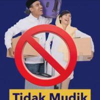 TIDAK MUDIK, DEMI INDONESIA YANG LEBIH BAIK