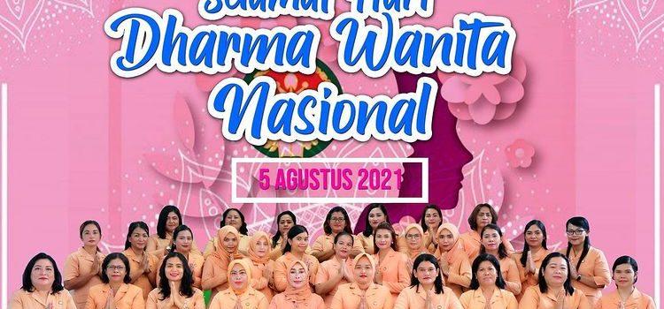SELAMAT HARI DHARMA WANITA NASIONAL 5 AGUSTUS 2021